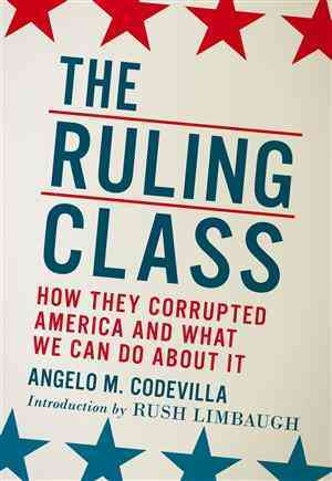 The Ruling Class By Codevilla, Angelo/ Limbaugh, Rush (INT)