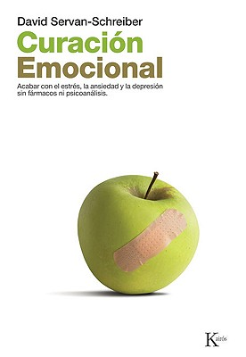 Curacion Emocional / The Instinct to Heal By Servan-Schreiber, David/ Portillo, Miguel (TRN)